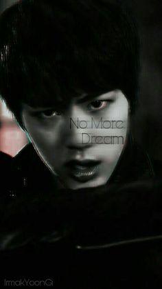 #NoMoreDream #Jin #KimSeokJin #BTS #방탄소년단