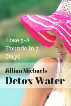 Lose 5-8 Pounds in 7 Days fast with Jillian Michaels Detox Water