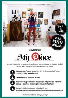 #PromotionExamples When you're all done and ready to enter our comp, send us your pinboard URL here! http://www.sportsgirl.com.au/competitions/competition-my-place-on-pinterest/