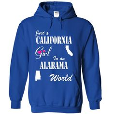 Just a California Girl in an Alabama World, Get yours HERE ==> https://www.sunfrog.com/States/Just-a-California-Girl-in-an-Alabama-World-sxvjcjaxul-RoyalBlue-Hoodie.html?id=47756 #christmasgifts #merrychristmas #xmasgifts #holidaygift #alabama #sweethomealabama