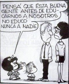 - Now think, these good people hadn't raised anyone else before us. Mafalda Quotes, Best Quotes, Funny Quotes, Good Sentences, Strip, Humor Grafico, Before Us, Spanish Quotes, Some Words