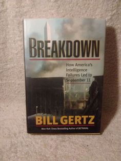 Breakdown by Bill Gertz ( 2002 hardcover with dust jacket like new condition)