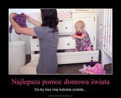 Najlepsza pomoc domowa świata – Co by bez niej kobieta zrobiła...