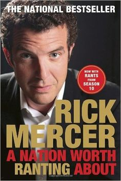 A Nation Worth Ranting About: Rick Mercer: 9780385676823: Books - Amazon.ca