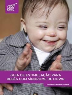 Guia de Estimulação para Crianças com síndrome de Down                                                                                                                                                                                 Mais