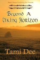 Mists of Time Book Three: Beyond a Viking Horizon
