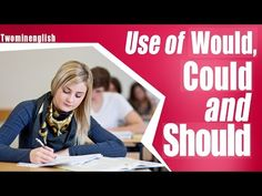 Use of Would, Could & Should - English Grammar Lesson - YouTube
