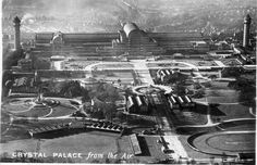 aerial view of crystal palace Exhibition Building, Exhibition Space, Glass Structure, Steel Structure, Crystal Palace, Hyde Park, An Aeroplane, Palace London, Old London