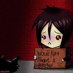 "I love the ""Except Grell"" part, hehehe - Sebastian (Black Butler)"