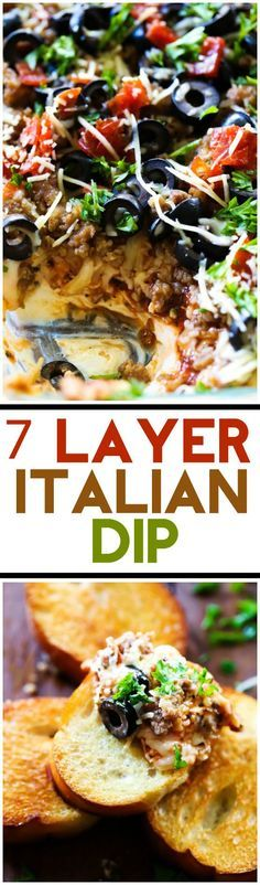 7 Layer Italian Dip... Seven Layers of Italian flavor and ingredient heaven! This will be one appetizer you get requests to serve over and over again!