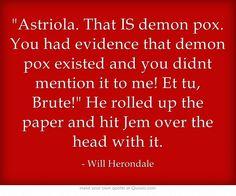 The infernal devices; Will Herondale Book Tv, Book Nerd, Book Series, Fandoms Unite, Will Herondale Quotes, Infernal Devices Quotes, Shadowhunter Academy, Clockwork Angel, Cassandra Clare Books