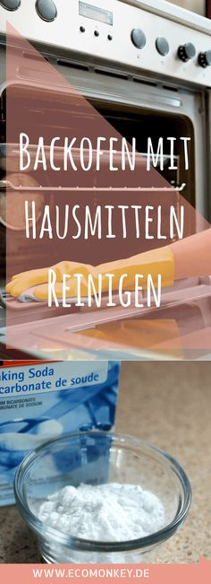 Wir zeigen dir, wie du deinen Backofen reinigen kannst & dabei auf ganz allein auf Hausmittel wie Backpulver, Natron, Essigessenz und Zitrone setzen kannst.