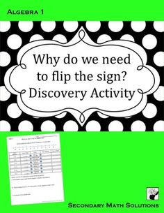 FREE:Inequalities Discovery Activity: This one-page discovery activity leads the student through trial and error to discover what happens when an operation is applied to a true inequality statement. 6 examples are given - two will lead to a false statement (multiplying and dividing both sides by a negative).