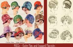 During the 20′s, women wore hats that fit closely to the head as well as wore shorter hairstyles as shown in this image.