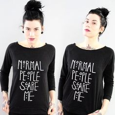 Normal People Scare Me Scoop Neck 3/4 Sleeve Top by GutsGlamGlory, $35.00