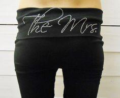 The Mrs Yoga Pants. MRS. Yoga Pants. Bride Yoga by BrideBikini, $14.99