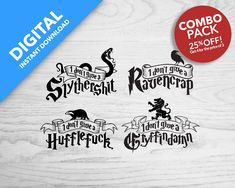HuffleFuck   Slythershit   Gryffindamn   Ravencrap   Digital Downloads Combo Pack T Shirt Photo, Silhouette Projects, Harry Potter, Cricut, Digital, Prints, Templates, Etsy, Awesome