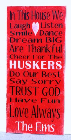 Custom Sign Personalized Sign Nebraska Huskers Team Name Sign Family Rules Sign Handpainted Rustic Shabby Chic Home Decor Wallhanging