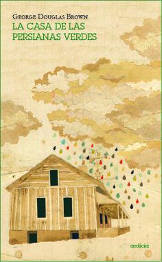 http://www.ardiciaeditorial.es/libros/la-casa-de-las-persianas-verdes/