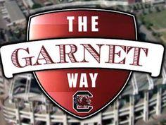 The Garnet Way - Go Gamecocks!