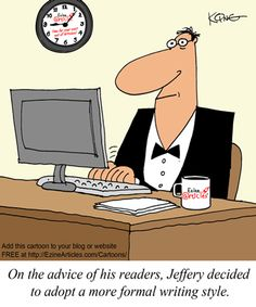 ... of his readers, Jeffery decided to adopt a more formal writing style