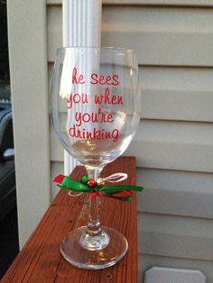 He Sees You When You're Drinking  Fun Christmas Wine Glass on Etsy, $15.00