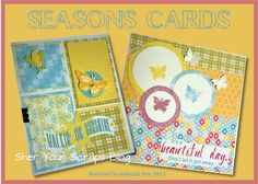 Sher Your Scraps: Seasons Cards for NSD 2013
