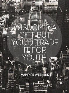 vampire weekend - trade it for youth #lyricart