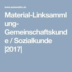 Material-Linksammlung- Gemeinschaftskunde / Sozialkunde |2017|