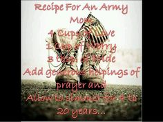 Army mom  I usually add in a couple of cups more of worry