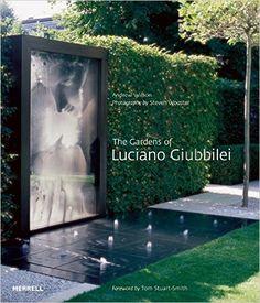 The Gardens of Luciano Giubbilei: Andrew Wilson, Steven Wooster, Tom Stuart-Smith: 9781858946443: Amazon.com: Books $50.24