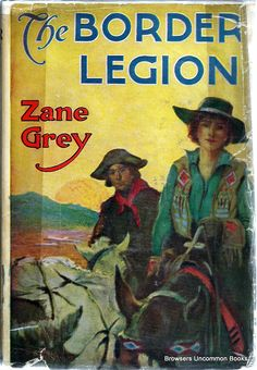uncommonbooks: Zane Grey books at Browsers Uncommon Books