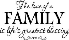 "Quote-The Love Of A Family Is Life's Greatest Blessing...""Stick"" above the girls picture wall!?!?"