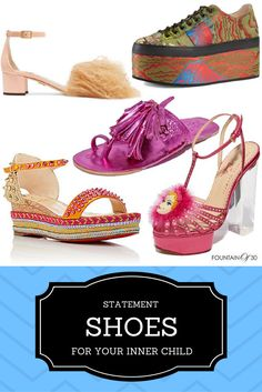 Some shoes just speak to your inner child. Throw caution to the wind this summer and try something CRAZY on your feet! We have tips on how to pull this off and not look insane. Really.