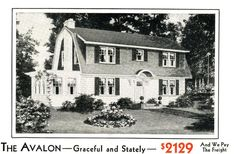 The Aladdin Avalon was a classic Dutch Colonial (1931 catalog).