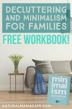 What if your house could be free from clutter, even with kids? Simple living can be a reality - check out these tips for decluttering and minimalism for families, plus a free printable workbook!