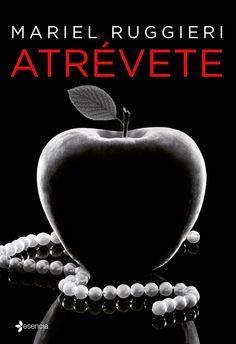 Mis momentos de lectura: Atrévete - Mariel Ruggieri