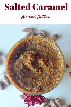 #healthy Salted Caramel Almond Butter! You will LOVE this!! #vegan #paleo
