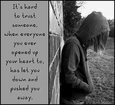 Pretty much. I mean yeah, I have friends but its so hard. I have people telling me that they are here for me but truly NO one actually cares. So I deal with my pain alone. Because no one wants to listen to me.
