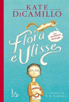 Flora e Ulisse, di Kate DiCamillo