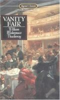 Vanity Fair: a Novel Without a Hero by William Makepeace Thackeray