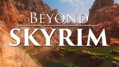 Skyrim's Most Ambitious Mod Ever Beyond Skyrim is a collection of modding teams attempting the impossible: to recreate nearly every single province in Tamriel. Here is their story. ... Video Game Industry, Video Game News, Video Games, Tes Skyrim, Funny Sites, Best Mods, Elder Scrolls, Best Ps4 Skyrim Mods, Confirmation