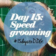 #15daystoDDG: Get Kardashian-style groomed, in 30 minutes or less (day 15) - dropdeadgorgeousdaily.com