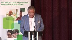 Morning talks from the Macmillan Cancer Improvement Cancer Partnership launch featuring Dr Bill Tamkin, Chair, South Manchester Clinical Commissioning Group