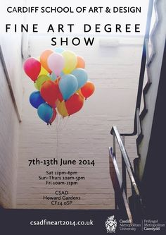 The last ever CSAD Fine Art Degree Show to be held in the historical Howard Gardens campus, Cardiff. It will be missed by all… Fine Arts Degree, Cardiff, Art School, Contemporary Art, Illustration Art, University, Posters, Artist, Gardens