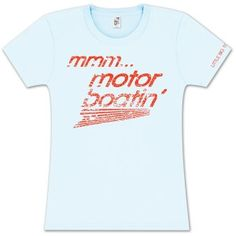 Little Big Town - Mmmm motor boatin'.  I want this shirt!