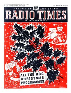 Radio Times Cover 1959 - we only ever got the Xmas one Christmas Cover, Christmas Past, Retro Christmas, A Christmas Story, Christmas Comics, Xmas, British Magazines, Vintage Magazines, Radio Times Magazine