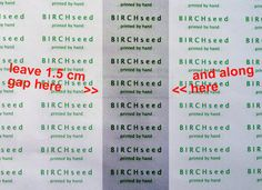 B I R C H s e e d -- printed by hand: tutorial - how to make home made cloth labels for clothes and products How To Make Labels, Fabric Labels, Yes I Did, Clothing Labels, Make Your Own, Homemade, Etsy Shop, Personalized Items, Prints