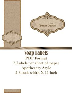 Made a cute vintage apothecary label set. One of the set is for labeling handmade soaps, the other set is to label about anything, candles, jars, ...