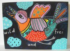 WILD UND FREI - Nr. 5 von Herbivore11 Unikat Kunst Bild Holz Vogel Vögel bunt
